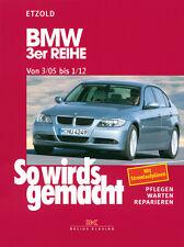 BMW 3 3er E90 E91E 90 91 2005-2012 So wirds gemacht ++ REPARATURANLEITUNG Etzold