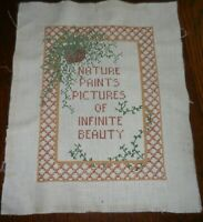 SAMPLER  NATURE PAINTS PICTURES OF INFINITE BEAUTY Stitch Linen Vtg