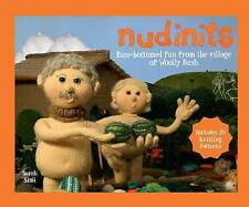 Nudinits: Bare-Bottomed Fun from the Village of Woolly Bush by Sarah Simi...