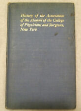 History of the Association of the Alumni of the College of Physicians & Surgeons