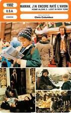 FICHE CINEMA : MAMAN J'AI ENCORE RATE L'AVION - Culkin,Pesci 1992 Home Alone 2
