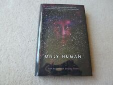 Only Human - Sylvain Neuvel -  LTD, SIGNED, NUMBERED 190/500 - 1/1 - UK Hardback