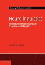 Neurolinguistics John C.L. Ingram Cambridge