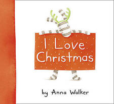 I Love Christmas by Anna Walker (Hardback, 2009) New Book
