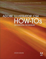 USED (VG) Adobe Illustrator CS4 How-Tos: 100 Essential Techniques by David Karli
