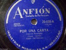 "Trio Instrumental "" tu libertad/ Por A Carta "" anfión 78 RPM 10 "" RARE LABEL"