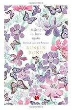 Falling In Love Again:Stories of Love and Romance by Bond, Ruskin 8129120437