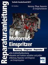 Motorrad Einspritzer Reparaturanleitung Reparaturbuch Reparatur-Handbuch Buch