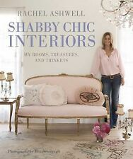 Rachel Ashwell Shabby Chic Interiors: My rooms, treasures and trinkets, Ashwell,