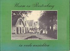 URSEM EN RUSTENBURG IN OUDE ANSICHTEN - J. Schipper