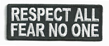 RESPECT ALL FEAR NO ONE - IRON ON PATCH
