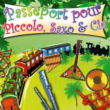 CD Passeport pour Piccolo, Saxo et compagnie