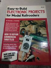 Easy-To-Build Electronic Projects for Model Railroaders, Thorne, Peter J NICE