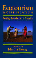 ECOTOURISM AND CERTIFICATION: SETTING STANDARDS IN PRA
