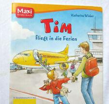 MAXI Bilderbuch : TIM fliegt in die Ferien // Großdruck