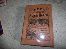 1909.Index du progrès médical.annuaire médecine..