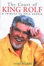 At the Court of King Rolf by Mark Walker NEW HC DJ A tribute to Harris Artist