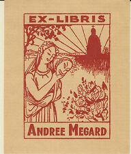 EX-LIBRIS DE LA COMÉDIENNE ANDRÉE MÉGARD (1869-1952).