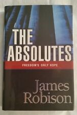 NEW The Absolutes -Freedom's Only Hope by James Robison (2002, Hardcover)