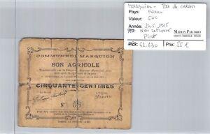 Good Agricultural Marquion Pas De Calais - 50 Cents 24/5/1915 - Non Found N° 58