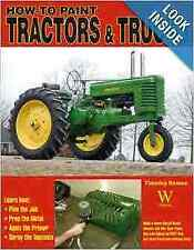 How to Paint Tractors & Trucks