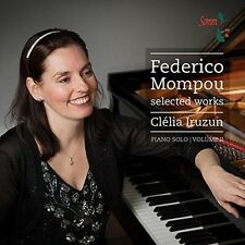 Mompou: Selected Works Vol 2, New Music