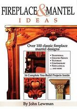 Fireplace & Mantel Ideas: Over 100 Classic Fireplace Mantel Designs-ExLibrary