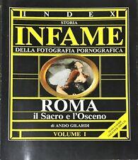 STORIA INFAME DELLA FOTOGRAFIA PORNOGRAFICA - ANDO GILARDI - VOL. 1