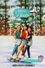 Skating Camp (Silver Blades) [Jun 01, 1994] Lowell, Melissa