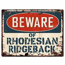 Pp1526 Beware of Rhodesian Ridgeback Rustic Chic Sign Home Room Store Decor Gift