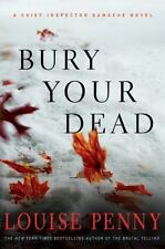 Bury Your Dead: A Chief Inspector Gamache Novel (Chief Inspector Gamache Novels)
