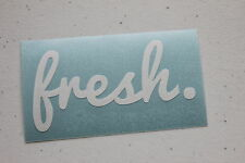 fresh. Sticker Decal Vinyl JDM Euro Drift Lowered illest Fatlace ballin