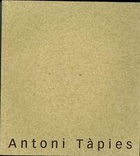 Antoni TAPIES at 80: PACEWILDENSTEIN Art Exhibition Cat
