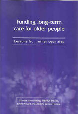 Funding Long-term Care for Older People: Lessons from Other Countries by Glendi