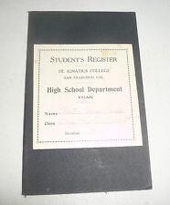 ST. IGNATIUS COLLEGE SAN FRANCISCO CA STUDENTS REGISTER 1917-1918