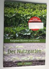 Buch Ratgeber Garten Der Nutzgarten Universo Karl Müller Verlag NEU