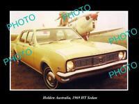 LARGE HISTORIC PHOTO OF GM HOLDEN, THE 1969 HT HOLDEN SEDAN PRESS PHOTO
