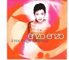 Enzo Enzo - À Nos Chagrins D'Amour - CDS - 1996 - Chanson