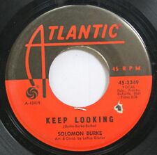 Hear! Northern Soul 45 Solomon Burke - Keep Looking / I Dont Want You No More On
