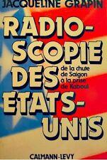 JACQUELINE GRAPIN radioscopie des etats-unis 1980 CALMANN-LEVY EX++
