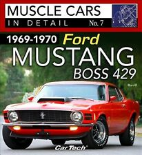 1969-1970 Ford Mustang Boss 429: Muscle Cars in Detail No. 7 by Burrill, Dan