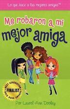 Me robaron a mi mejor amiga (Spanish Edition)-ExLibrary