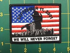 9-11 City of New York NY 911 Firefighters 9-11-01 We Will Never Forget  patch