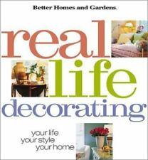 Real-Life Decorating : Your Life, Your Style, Your Home (2000, Hardcover)