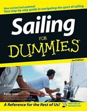 Sailing for Dummies by Peter Isler and J. J. Isler (2006, Paperback, Revised)