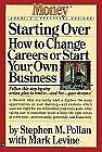 Starting Over: How to Change Your Career or Start Your Own Business (Money: Am..