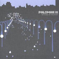 NEW - Palomar 3: Revenge of Palomar by Palomar