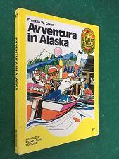 Franklin W. DIXON - AVVENTURA IN ALASKA Giallo dei Ragazzi/97 (1°Ed 1975) Libro