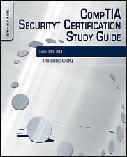 CompTIA Security+ Certification Study Guide, Third Edition: Exam SYO-201 3E