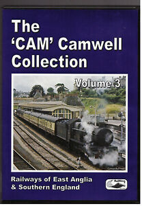 The 'CAM' Camwell Collection DVD - Volume 3 - East Anglia & Southern England